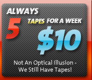 Always 5 Tapes For A Week $10